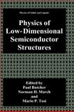 Physics of Low-Dimensional Semiconductor Structures, Butcher, P. N. and March, N. H., 0306441705