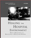 Healing the Hospital Environment, Sarah Hosking and Liz Haggard, 0419231706