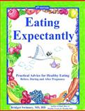 Eating Expectantly, Bridget Swinney, 096329170X