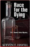 Race for the Dying, Steven Havill, 1464201706
