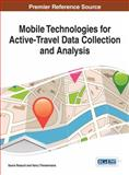 Mobile Technologies for Active-Travel Data Collection and Analysis, , 1466661704