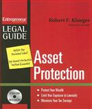 Asset Protection : Protect Your Wealth, Limit Your Exposure to Lawsuits, Maximize Your Tax Savings, Klueger, Robert F., 1599181703