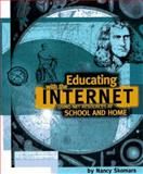 Educating with the Internet : Using Internet Resources in the Classroom, Skomars, Nancy, 1886801703