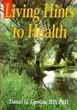 Living Hints to Health, Daniel G. Lipman, 9652291706