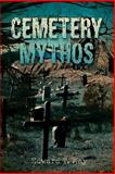Cemetery Mythos, Edward T. May, 0595451705