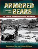 Armored Bears, Veterans of the 3rd Panzer Division Staff, 0811711706