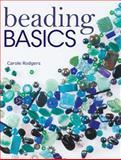 Beading Basics, Carole Rodgers, 0896891704