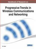 Handbook of Research on Progressive Trends in Wireless Communications and Networking, M.A. Matin, 1466651709