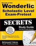 Secrets of the Wonderlic Scholastic Level Exam - Pretest Study Guide, Wonderlic Exam Secrets Test Prep Team, 1627331700