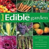 The Edible Garden, Editors of Sunset Books, 0376031700