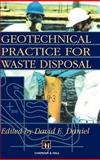 Geotechnical Practice for Waste Disposal, , 0412351706