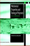 Mechanical Properties and Testing of Polymers : An A-Z Reference, , 0412801701