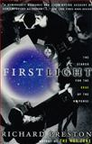 First Light, Richard Preston, 0452261708