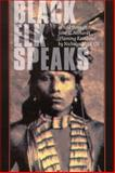 Black Elk Speaks, Nicholas Black Elk and John Gneisenau Neihardt, 0803261705
