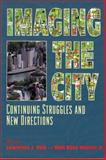 Imaging the City : Continuing Struggles and New Directions, , 0882851705