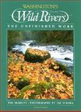 Washington's Wild Rivers, Tim McNulty, 0898861705