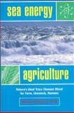 Sea Energy Agriculture, Maynard Murray, 091131170X