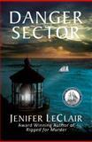 Danger Sector, Jenifer LeClair, 0980001706
