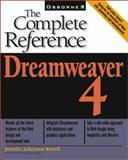 Dreamweaver 4 : The Complete Reference, Jennifer Ackerman Kettell, 0072131713