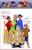 Boys Rock!, Phyllis Reynolds Naylor, 0385901712