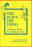 The Play's the Thing 9780807731710