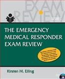Emergency Medical Responder Exam Review (Book Only), Elling, Kirsten M., 111132171X
