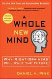 A Whole New Mind, Daniel H. Pink, 1594481717