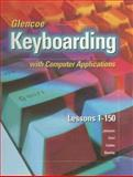 Glencoe Keyboarding with Computer Applications, McGraw-Hill, 0028041712