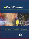 E-Distribution, Lawrence, Barry and Jennings, Daniel F., 0324121717