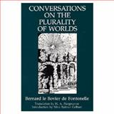 Conversations on the Plurality of Worlds, Fontenelle, Bernard Le Bovier De, 0520071719