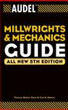 Audel Millwrights and Mechanics Guide, Thomas B. Davis and Carl A. Nelson, 0764541714