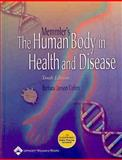 The Human Body in Health and Disease, Cohen, Barbara Janson, 0781751713