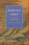 Harvest of Grief : Grasshopper Plagues and Public Assistance in Minnesota, 1873-78, Atkins, Annette, 0873511719