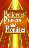 Believers' Prayers and Promises, Clift Richards and Lloyd Hildebrand, 0932081711