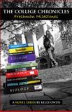 The College Chronicles : Freshman Milestones, Owen, Kelly, 0996061711