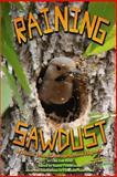 Raining Sawdust, Lisa Ann Britz, 1492711713