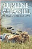 The Year of Luminous Love, Lurlene McDaniel, 0385741715