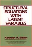 Structural Equations with Latent Variables, Bollen, William and Bollen, Kenneth A., 0471011711