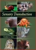 Sensory Transduction, Gordon L. Fain, 0878931716