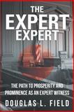 The Expert Expert, Douglas L. Field, 1475971710