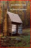 Aunt Phillis's Cabin, Mary H. Mary H. Eastman, 1496141717