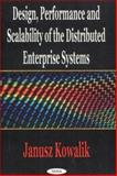 Design Performance and Scalability of the Distributed Enterprise Systems, Kowalik, Janusz S., 1590331710