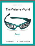 The Writer's World : Essays, Gaetz, Lynne and Phadke, Suneeti, 0205781713