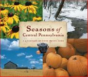 Seasons of Central Pennsylvania, Anne Quinn Corr, 0271021713