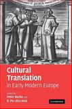 Cultural Translation in Early Modern Europe, , 0521111714