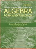 Algebra : Form and Function Student Solutions Manual, McCallum, William G. and Hughes-Hallett, Deborah, 1118941713