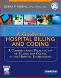 Understanding Hospital Billing and Coding, Ferenc, Debra P., 1416001719