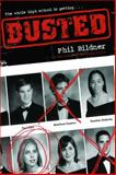 Busted, Phil Bildner, 1481421719