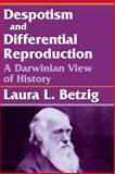 Despotism and Differential Reproduction 9780202011714