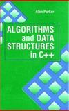 Algorithms and Data Structures in C ++, Parker, Alan J., 0849371716